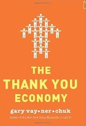 Gary Vaynerchuk - The Thank You Economy