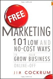 Review of Jim Cockrum, Free Marketing: 101 Low and No-Cost