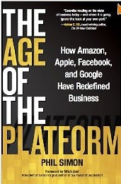 Review of The Age of the Platform by Phil Simon