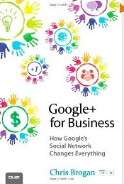 Review of Google+ for Business by Chris Brogran