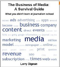 Review of The Business of Media by Larry Dignan